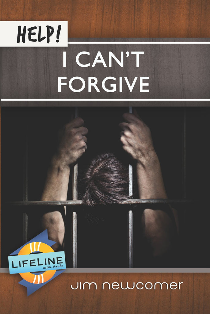 Help! I Can't Forgive (LifeLine)
