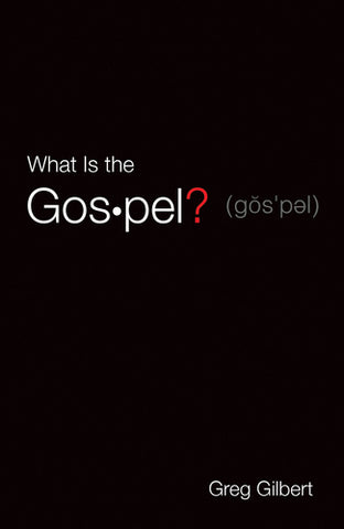 What Is the Gospel? (25 pack tracts)