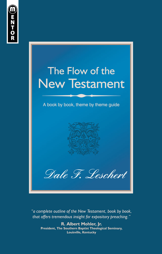 The Flow of the New Testament: A Book by Book Guide to the New Testament