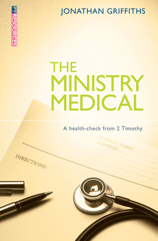 The Ministry Medical: A health-check from 2 Timothy
