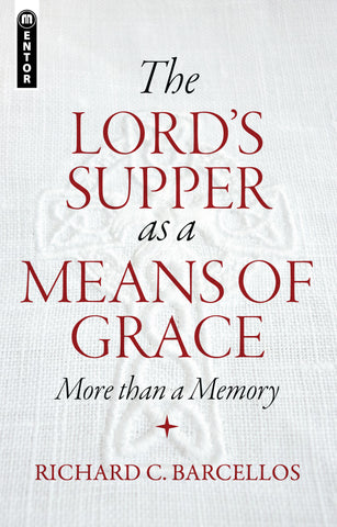 Lord's Supper as a Means of Grace, The