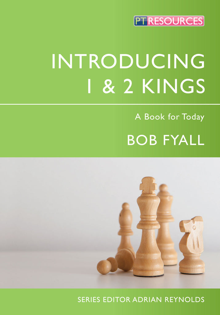 Introducing 1 & 2 Kings: A Book for Today