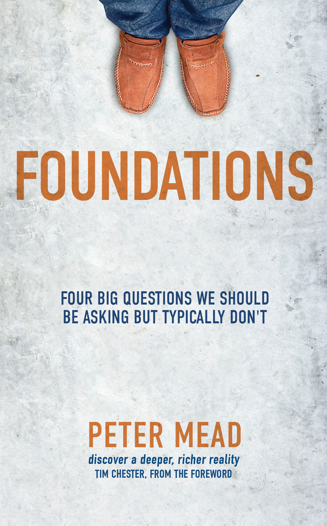 Foundations: Four Big Questions We Should Be Asking But Typically Don't