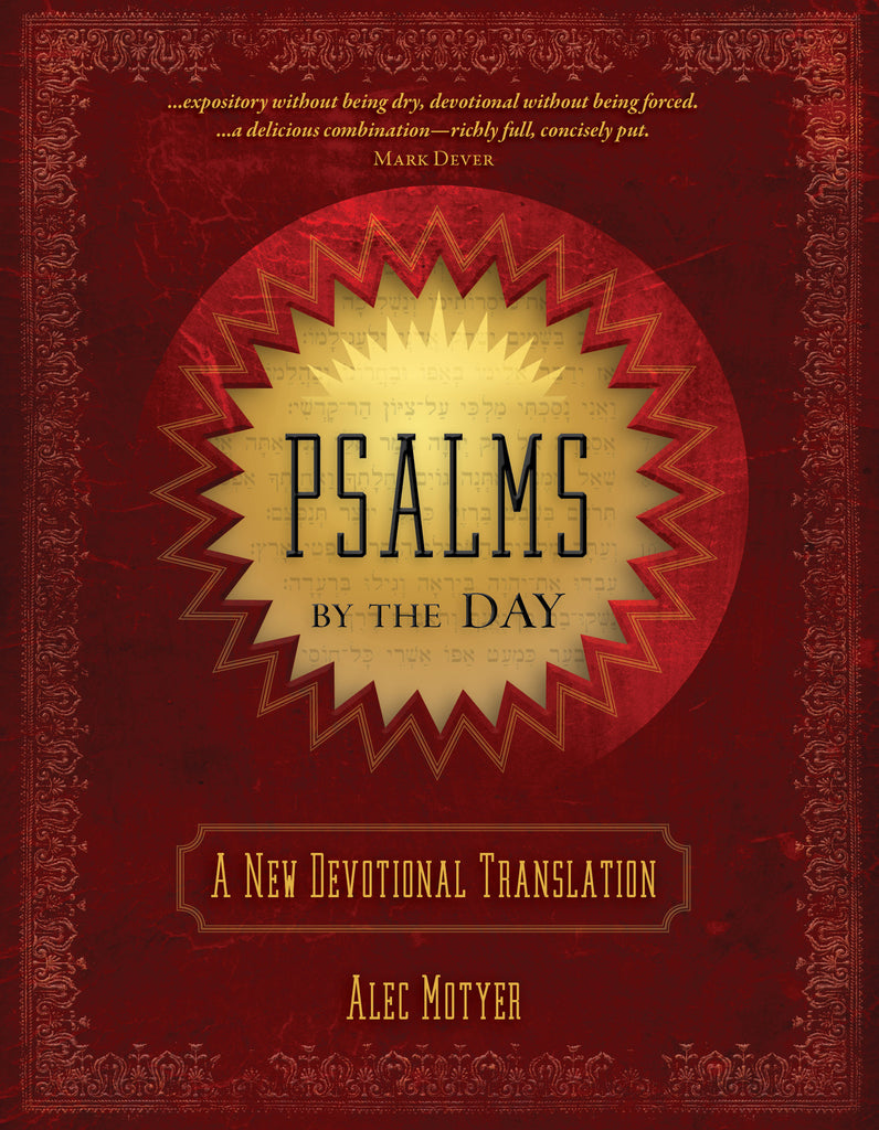 Psalms by the Day: A New Devotional Translation