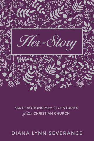 Her Story: 366 Devotions from 21 Centuries of the Christian Church