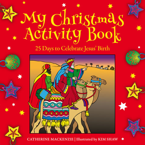 My Christmas Activity Book: 25 Days to Celebrate Jesus' Birth
