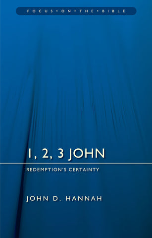 1, 2, 3 John (Focus on the Bible)