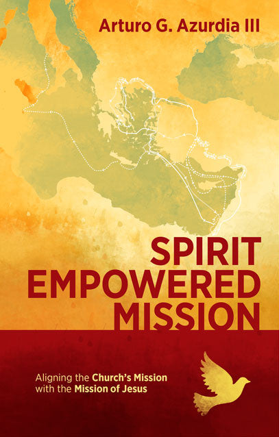 Spirit Empowered Mission Aligning the Church's Mission with the Mission of Jesus