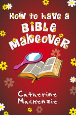 How to Have a Bible Makeover