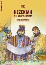 Hezekiah:  The King's Choices