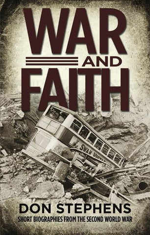 War and Faith Author Don Stephens