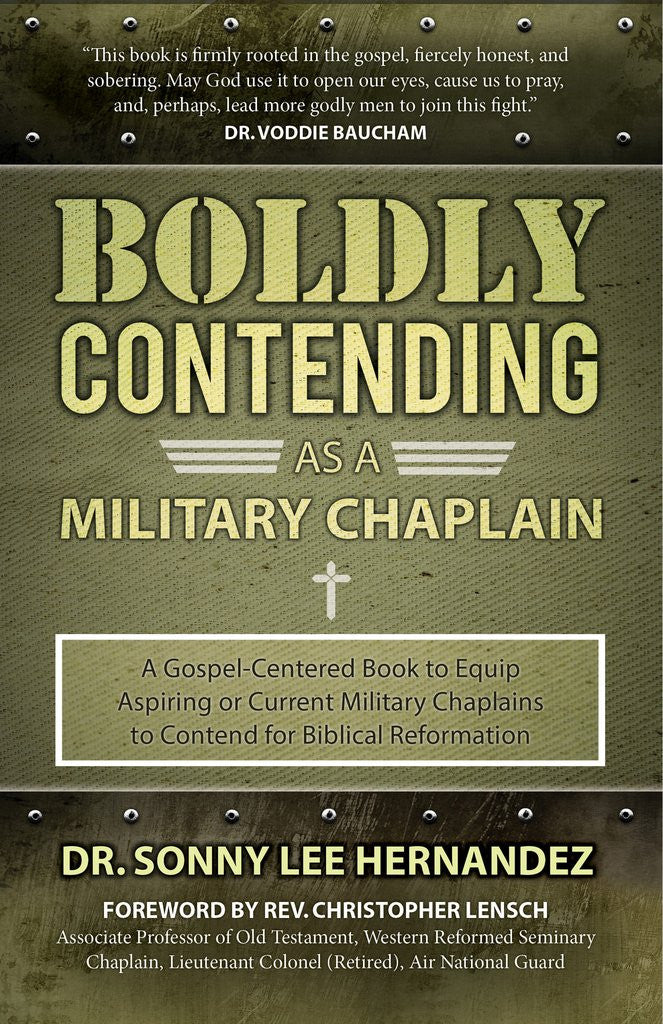 Boldly Contending As A Military Chaplain