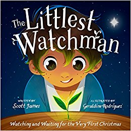 The Littlest Watchman: Watching and Waiting for the Very First Christmas