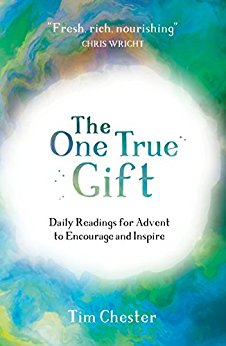 The One True Gift: Daily readings for advent to encourage and inspire