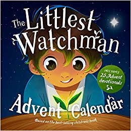 The Littlest Watchman - Advent Calendar (Includes 25 family devotionals)