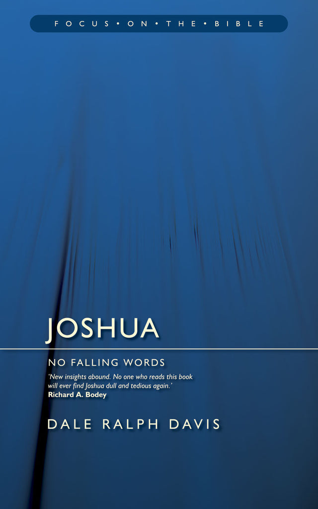 Joshua No Falling Words (Focus on the Bible)