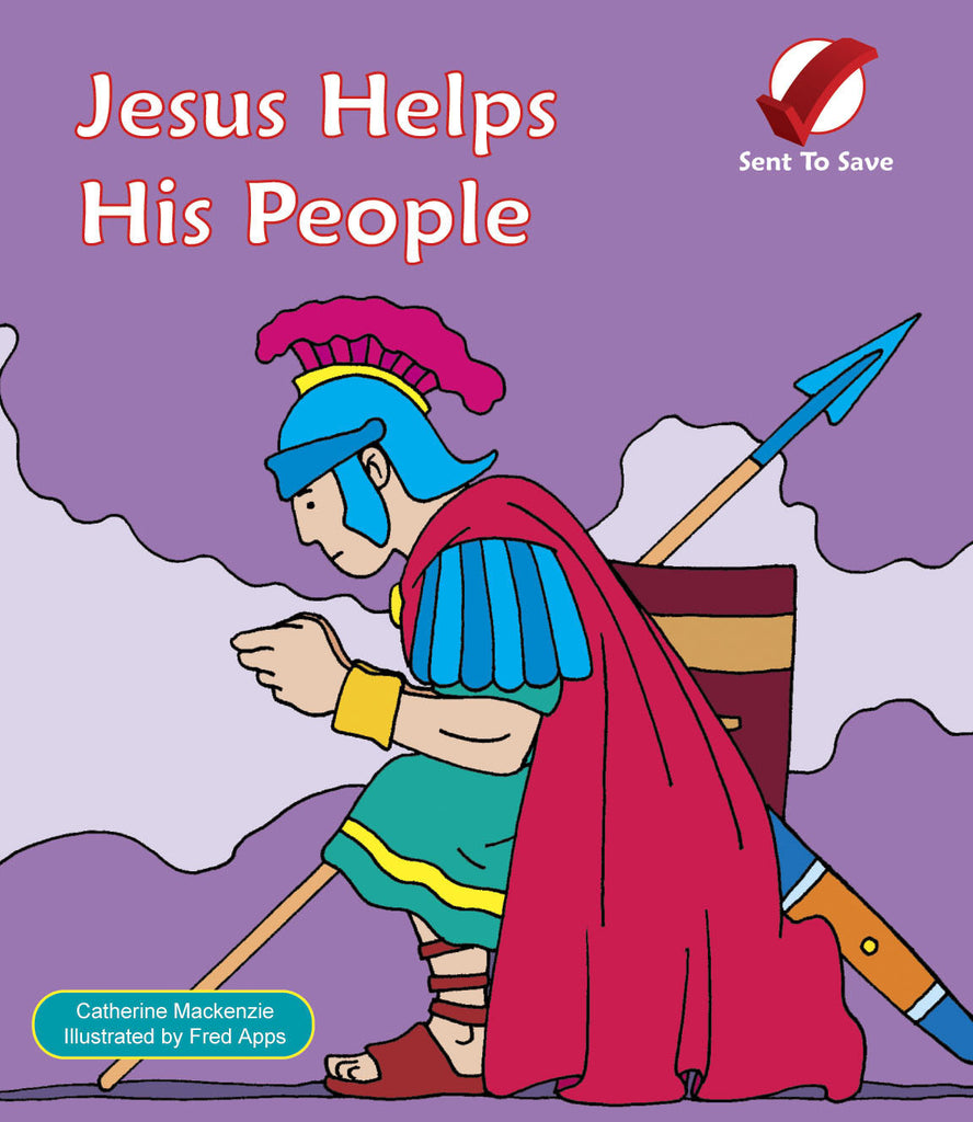 Jesus Helps His People (Sent to Save)