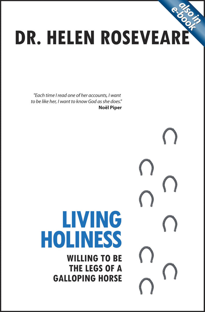 Living Holiness: Willing to be the Legs of a Galloping Horse
