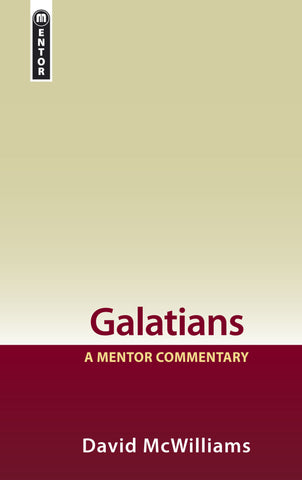 Galatians: A Mentor Commentary