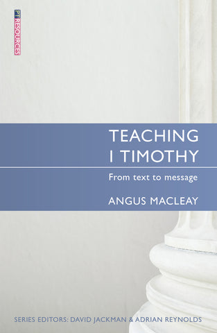 Teaching 1 Timothy: From text to message