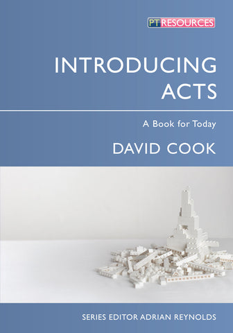 Introducing Acts: A Book for Today..By: David Cook