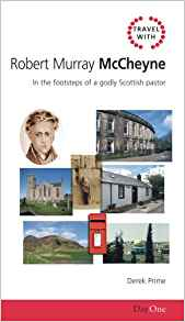 Travel with Robert Murray M'Cheyne (Travel Guide)