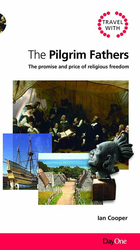Travel with the Pilgrim Fathers (Travel Guide)