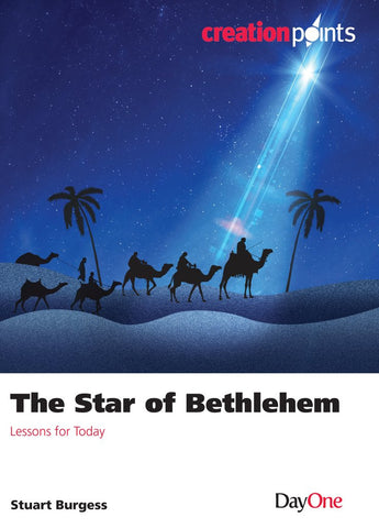 The Star of Bethlehem: Lessons for today (Creation Points)