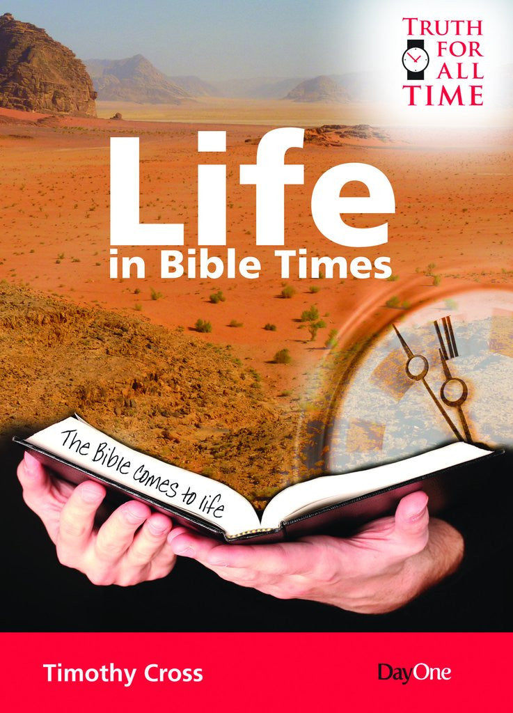 Life in Bible Times (Truth For All Time)