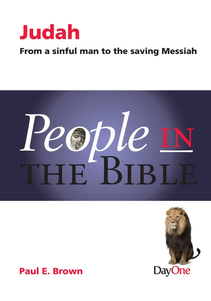 People in the Bible - Judah: From a sinful man to the saving Messiah