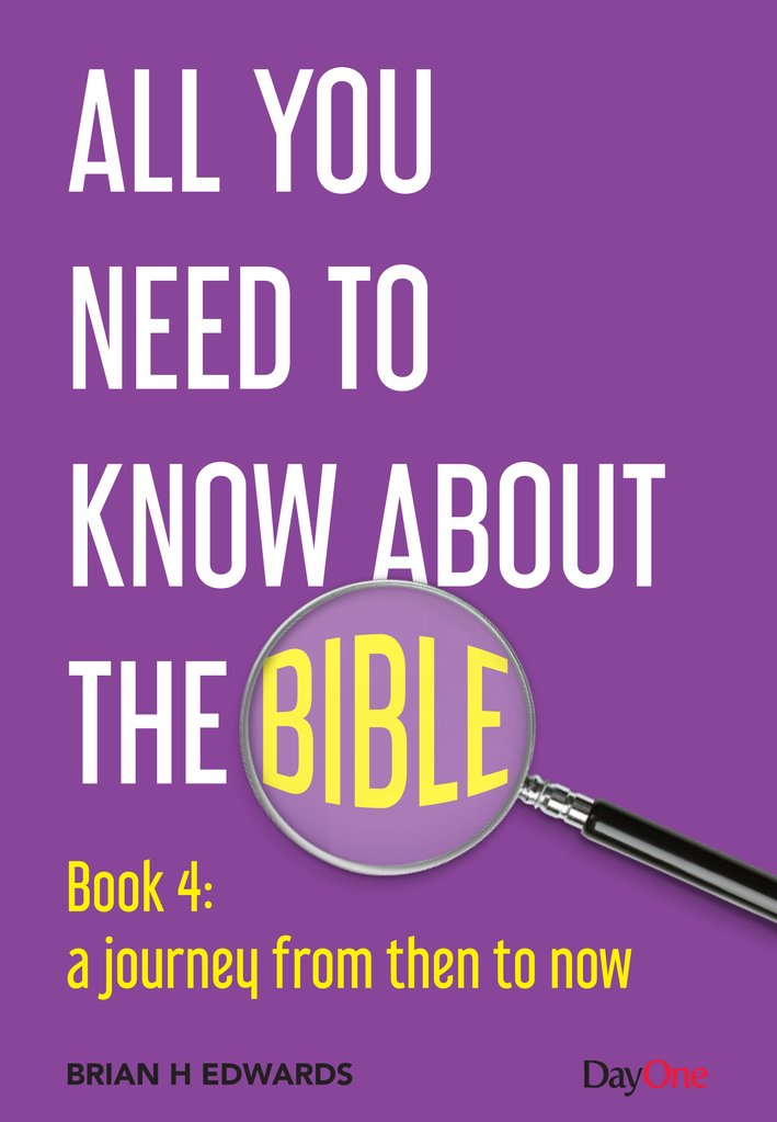 All You Need to Know About the Bible, Book 4