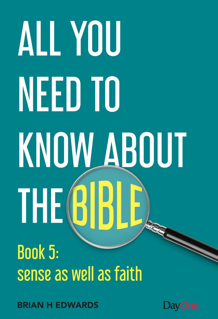 All You Need to Know About the Bible, Book 5