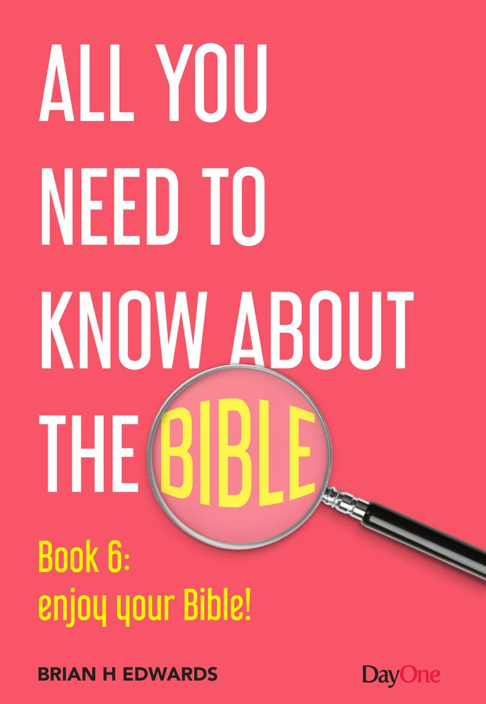All You Need to Know About the Bible, Book 6