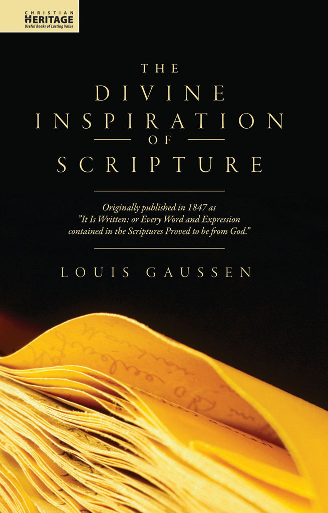 Divine Inspiration Of Scripture, The