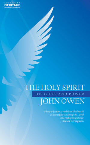 Holy Spirit, The: His Gifts and Power