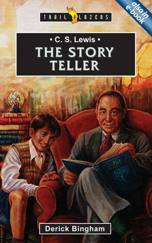 C.S. Lewis The Story Teller (Trailblazers)