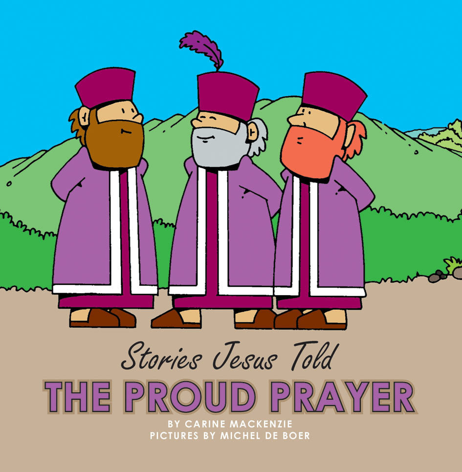 The Proud Prayer (Stories Jesus Told) (Board Books)