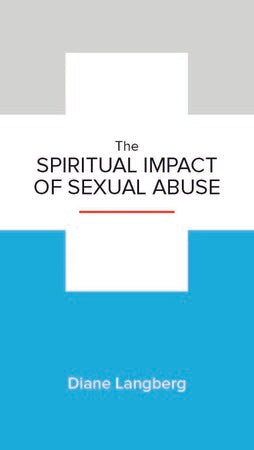 The Spiritual Impact of Sexual Abuse