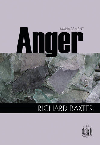 Anger Management (Pocket Puritans)