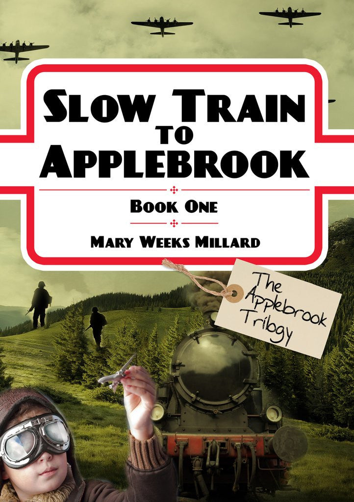 Slow Train to Applebrook (Book 1)