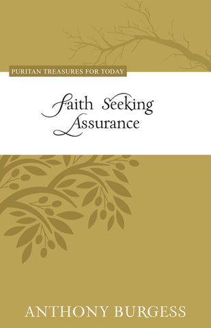Faith Seeking Assurance (Puritan Treasures for Today)