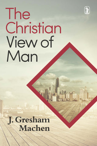 Christian View Of Man