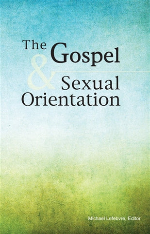 The Gospel & Sexual Orientation