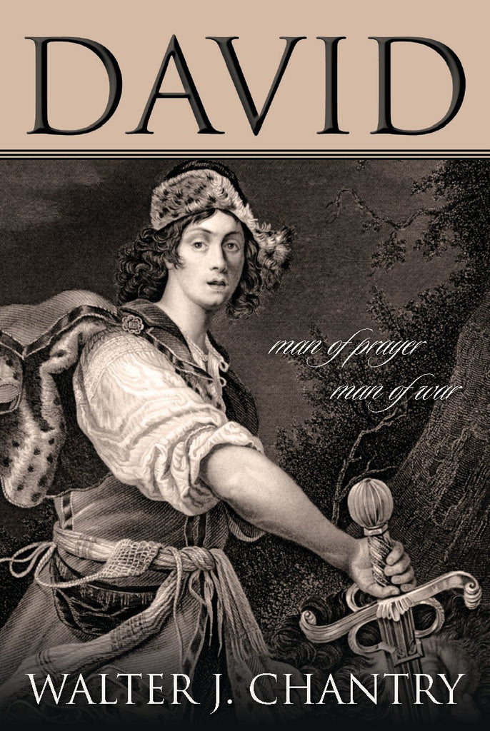 David: Man of Prayer, Man of War