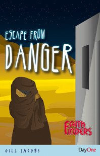 Escape from Danger (Faith Finders)