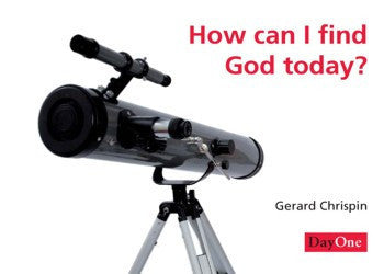 How Can I Find God Today?