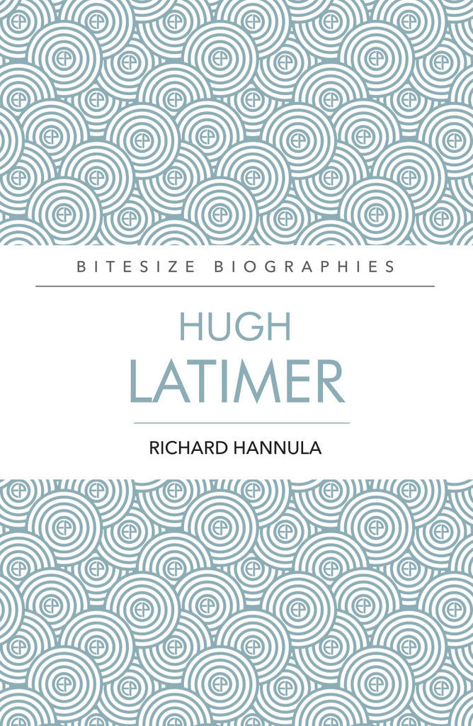 Hugh Latimer (Bitesize Biography)