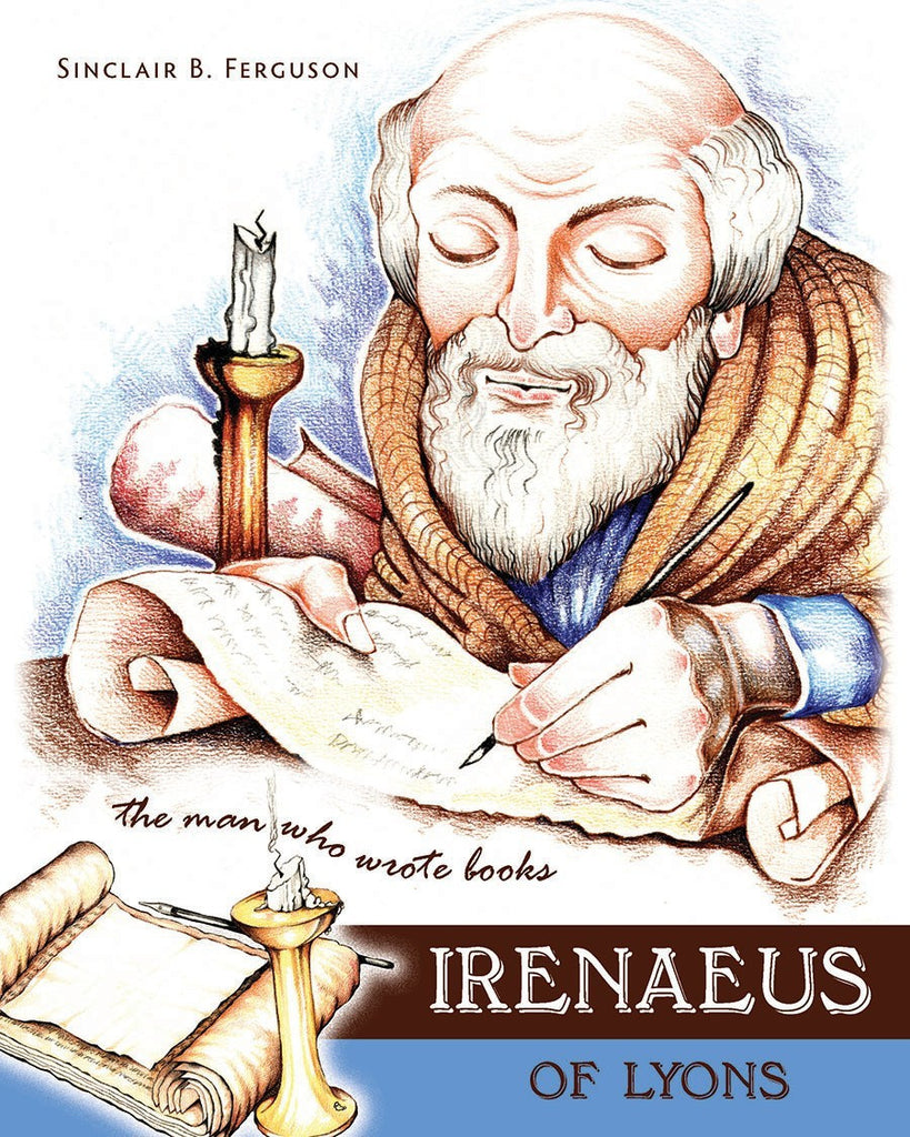 Irenaeus of Lyons (Heroes of the Faith)