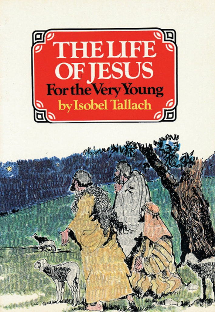 Life of Jesus for the Very Young