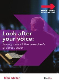 Look after your voice: Taking care of the preacher's greatest asset